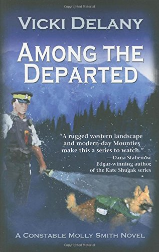 Image of Among the Departed: A Constable Molly Smith Mystery (Constable Molly Smith Mysteries)