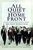 img - for All Quiet on the Home Front: An Oral History of Life in Britain During The First World War book / textbook / text book