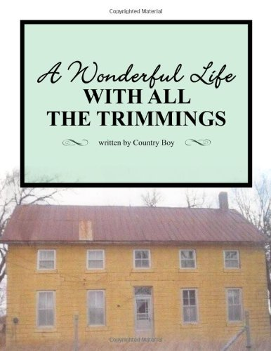 A Wonderful Life with All the Trimmings pdf