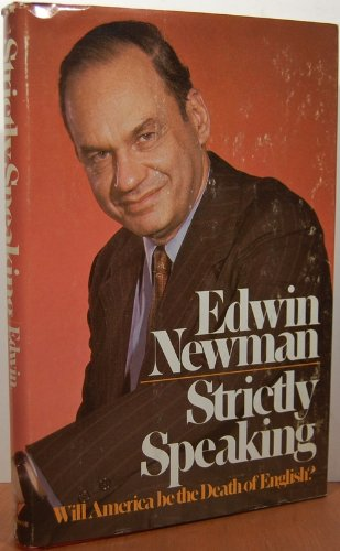 Strictly Speaking by Edwin Newman