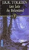 Histoires de la Terre du Milieu, tome 3 : Les lais du Beleriand par Tolkien