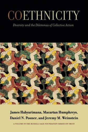 Best Coethnicity: Diversity and the Dilemmas of Collective Action (Russell Sage Foundation Series on Trus PDF