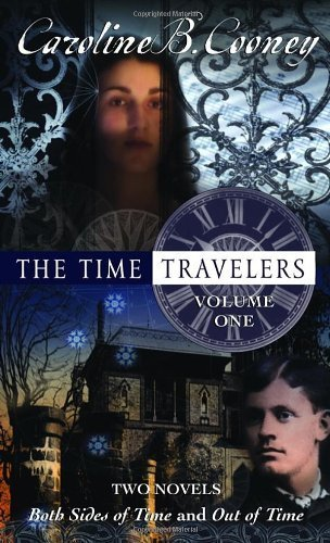 The Time Travelers: Volume One by Cooney, Caroline B. (January 10, 2006) Mass Market Paperback
