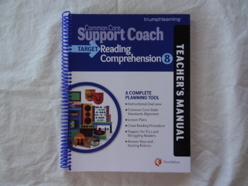 Common Core Support Coach, Target: Reading Comprehension, Teacher's Manual, Grade 8