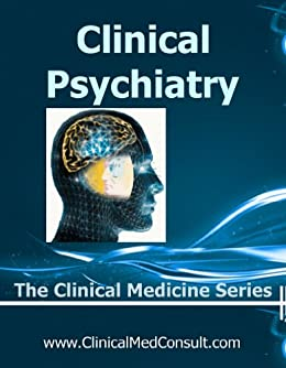 Clinical psychiatry 2018 the clinical medicine series kindle clinical psychiatry 2018 the clinical medicine series by weber md c g fandeluxe Gallery