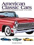 img - for American Classic Cars: 300 Classic Marques from 1914-2000 (Mini Encyclopedia) book / textbook / text book