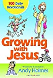 Growing with Jesus, Andy Holmes, 1400308828