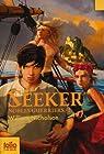 Nobles Guerriers, tome 1 : Seeker par Nicholson