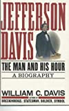 Jefferson Davis, William C. Davis, 0060167068