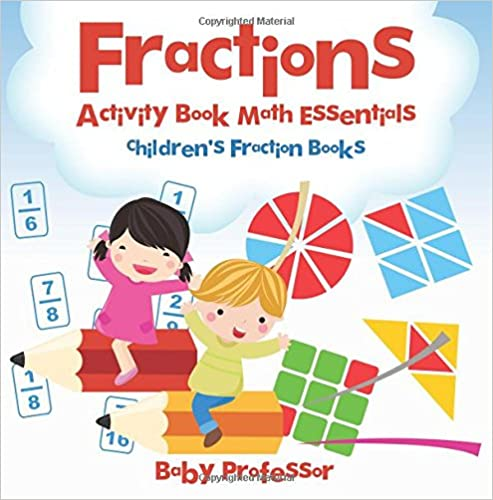 Read online Fractions Activity Book Math Essentials: Children's Fraction Books PDF