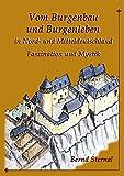 Vom Burgenbau und Burgenleben in Nord- und Mitteldeutschland: Faszination und Mystik