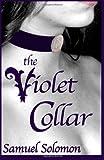 The Violet Collar, Samuel Solomon, 1481005375