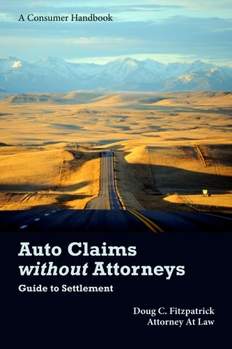 Auto Claims without Attorneys: A Guide to Settlement