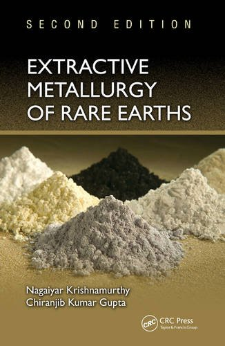 Extractive Metallurgy Of Rare Earths  Second Edition