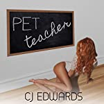 Pet Teacher | C J Edwards