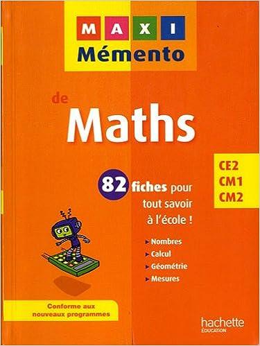 Livres MAXI MEMENTO - Maths CE2-CM1-CM2 pdf epub