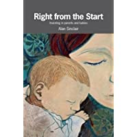 Right from the Start: Investing in parents and babies (Postcards from Scotland)