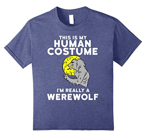 Revealing Halloween Costumes For Girls (Kids This is My Human Costume I'm Really a Werewolf Shirt Funny T 10 Heather Blue)