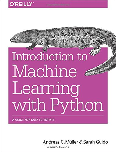 Book cover of Introduction to Machine Learning with Python: A Guide for Data Scientists by Andreas C. Müller