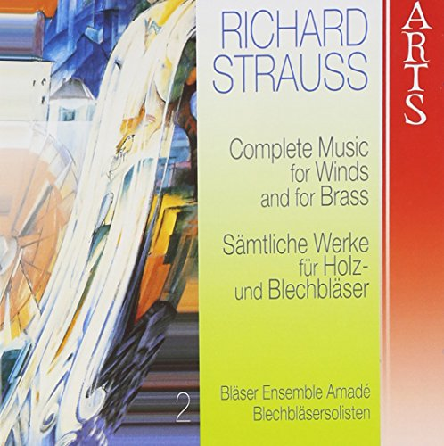 - Richard Strauss: Complete Music for Winds and Brass, Vol. 2