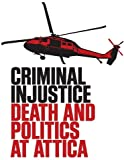 Criminal Injustice: Death and Politics at Attica - Educational Version with Public Performance Rights