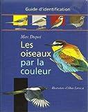 Identifier les oiseaux par la couleur guide for Oiseau par la couleur