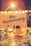 """""""Alex, Approximately"""" av Jenn Bennett"""