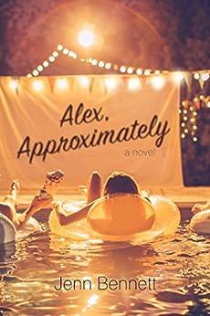 Alex, Approximately by [Bennett, Jenn]