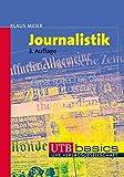 Journalistik (utb basics, Band 2958)