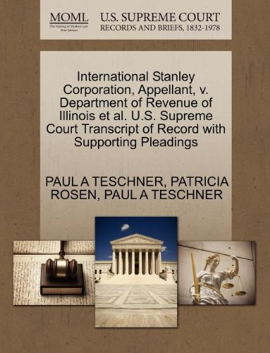 International Stanley Corporation  Appellant  V  Department Of Revenue Of Illinois Et Al  U S  Supreme Court Transcript Of Record With Supporting Pleadings