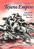 Tejano Empire, Andres Tijerina, 0890968349