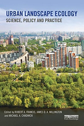 Urban Landscape Ecology: Science, policy and practice (Routledge Studies in Urban Ecology)
