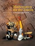 img - for Mathematics for the Trades: A Guided Approach, Canadian Edition book / textbook / text book