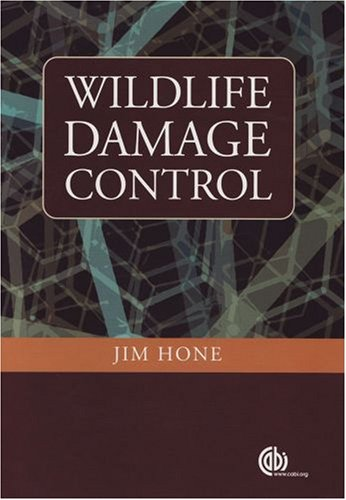 Wildlife Damage Control: Principles for the Management of Damage by Vertebrate Pests (Cabi International)