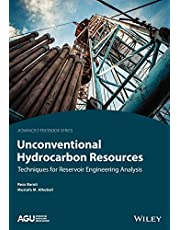 Unconventional Hydrocarbon Resources: Techniques for Reservoir Engineering Analysis
