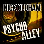Psycho Alley: Henry Christie, Book 9 | Nick Oldham