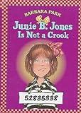 Junie B. Jones Is Not a Crook, Barbara Park, 0679983422
