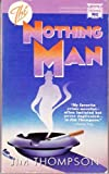The Nothing Man, Jim Thompson, 0445405708