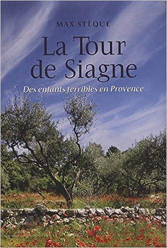Livre gratuits LA TOUR DE SIAGNE. Des enfants terribles en Provence pdf