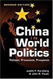 China in World Politics, Kornberg, Judith F. and Faust, John R., 1588262480