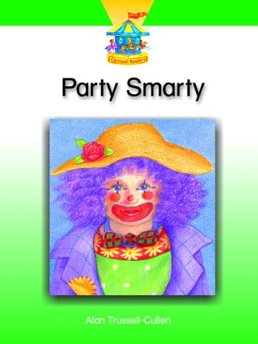 Readers Dominie Carousel - PARTY SMARTY (DOMINIE CAROUSEL READERS)