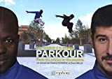 Le Parkour : Des origines à la pratique