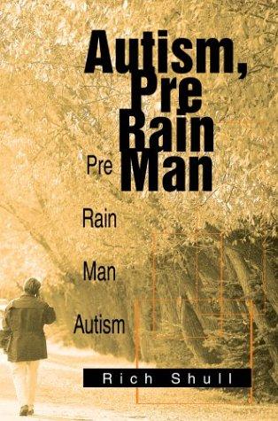 Autism, Pre Rain Man: Pre Rain Man Autism pdf epub