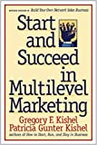 Start and Succeed in Multilevel Marketing, Gregory F. Kishel and Patricia G. Kishel, 0471247782