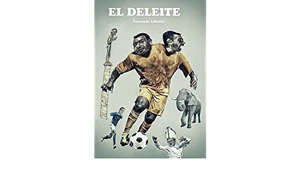 Amazon.com: El deleite (Spanish Edition) eBook: FERNANDO LIBERTO: Kindle Store