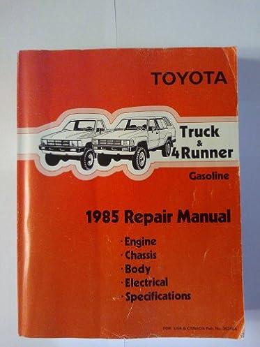 toyota truck 4runner gasoline 1985 repair manual toyota motor rh amazon com 1988 Toyota Pickup 1988 Toyota Pickup