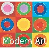 Modern Art (The World's Greatest Art)