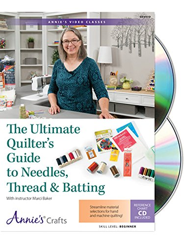 - The Ultimate Quilter's Guide to Needles, Thread & Batting Class DVD