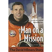 Man on a Mission: The David Hilmers Story