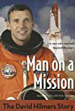 img - for Man on a Mission: The David Hilmers Story (ZonderKidz Biography) book / textbook / text book